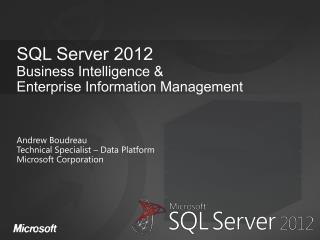 SQL Server 2012 Business Intelligence & Enterprise Information Management