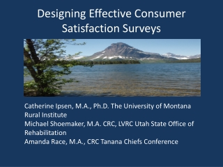 Designing Effective Consumer Satisfaction Surveys