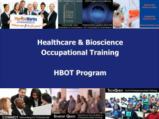 Healthcare & Bioscience  Occupational Training HBOT Program