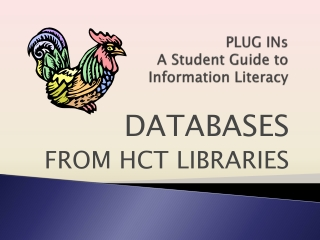 PLUG INs A Student Guide to  Information Literacy