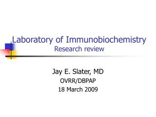 Laboratory of Immunobiochemistry Research review