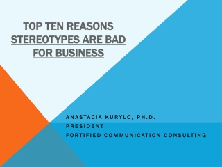 Top Ten Reasons Stereotypes are Bad for Business