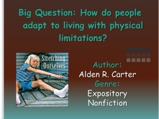 Author :   Alden R. Carter Genre :  Expository Nonfiction