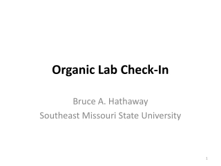 Organic Lab Check-In