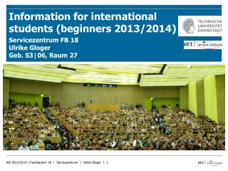 Information  for  international  students  ( beginners  2013/2014)