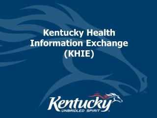 Kentucky Health Information Exchange (KHIE)