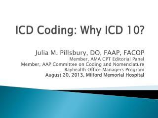 ICD Coding: Why ICD 10?
