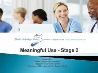 Meaningful Use - Stage 2