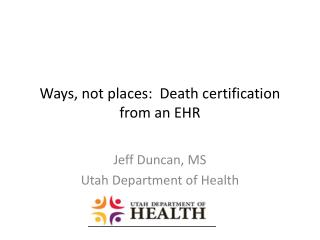 Ways, not places:  Death certification from an EHR