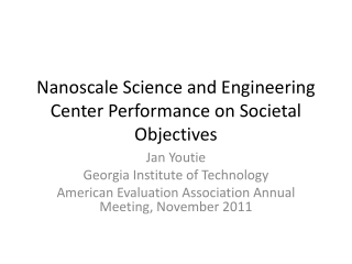 Nanoscale  Science and Engineering Center Performance on Societal Objectives