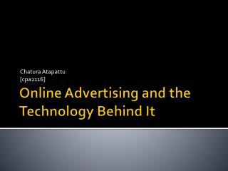 Online Advertising and the Technology Behind It