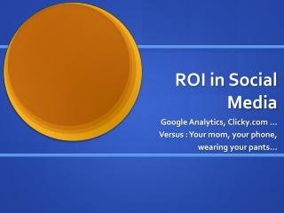 ROI in Social Media