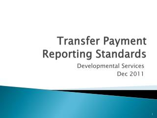 Transfer Payment Reporting Standards