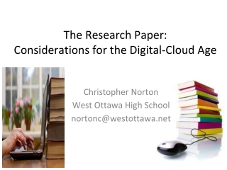 The Research Paper:  Considerations for the Digital-Cloud Age