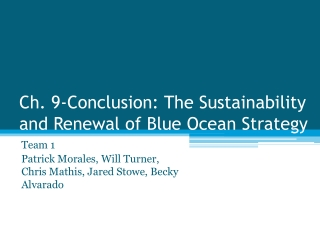 Ch. 9-Conclusion: The Sustainability and Renewal of Blue Ocean Strategy