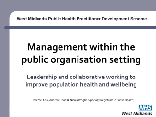 Management within the public organisation  setting Leadership and collaborative working to improve population health and