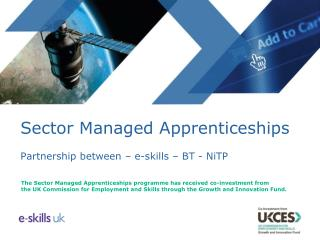 Sector Managed Apprenticeships