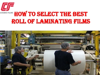 How to Select the Best Roll of Laminating Films