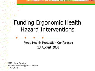 Funding Ergonomic Health Hazard Interventions