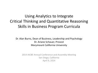 Using Analytics  to  Integrate  Critical  Thinking and Quantitative Reasoning  Skills  in Business Program Curricula