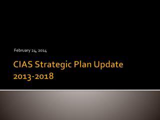 CIAS Strategic Plan Update 2013-2018