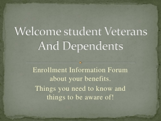 Welcome student Veterans And Dependents