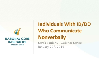 Individuals With ID/DD Who Communicate Nonverbally