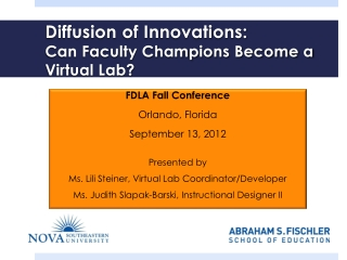 Diffusion  of Innovations: Can Faculty Champions Become a Virtual Lab?