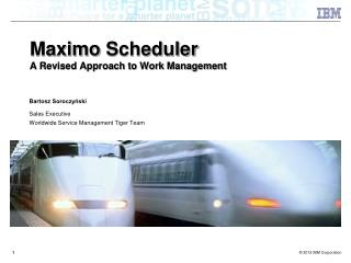 Maximo Scheduler A  Revised Approach to Work Management