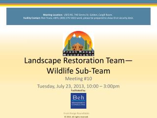 Landscape Restoration Team—Wildlife Sub-Team