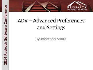 ADV – Advanced Preferences and Settings