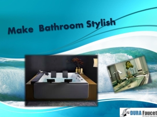 Make Bathroom Stylish