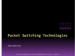 Packet Switching Technologies