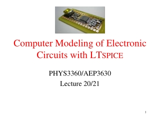 Computer Modeling of Electronic Circuits with LT spice