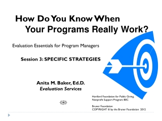 How Do You Know When     Your Programs Really Work?