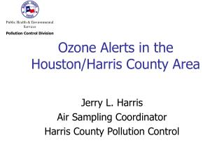 Ozone Alerts in the Houston/Harris County Area