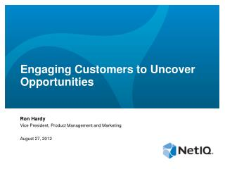 Engaging Customers to Uncover Opportunities