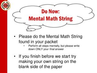 Do Now: Mental Math String