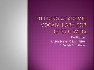Building Academic Vocabulary for CCSS & WIDA
