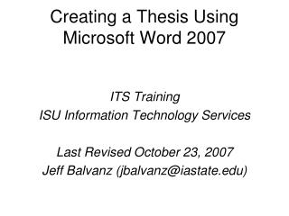 Creating a Thesis Using Microsoft Word 2007