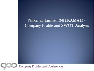 Nilkamal Limited (NILKAMAL) - Company Profile and SWOT Analy