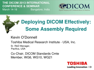 Deploying DICOM Effectively: Some Assembly Required