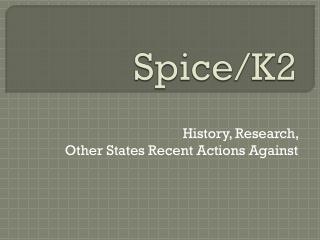 Spice/K2