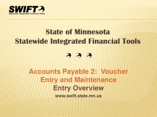 Accounts Payable 2:  Voucher Entry and Maintenance  Entry Overview