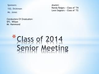 Class of 2014 Senior Meeting