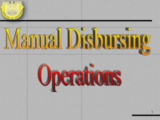 Manual Disbursing  Operations