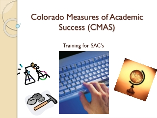 Colorado Measures of Academic Success (CMAS)