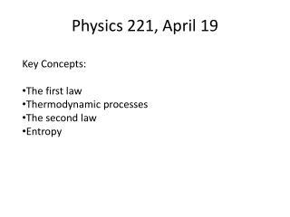 Physics 221, April 19
