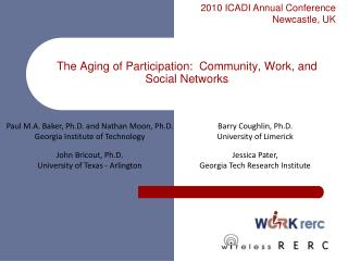The Aging of Participation:  Community, Work, and Social Networks