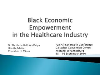 Black Economic Empowerment  in the Healthcare Industry